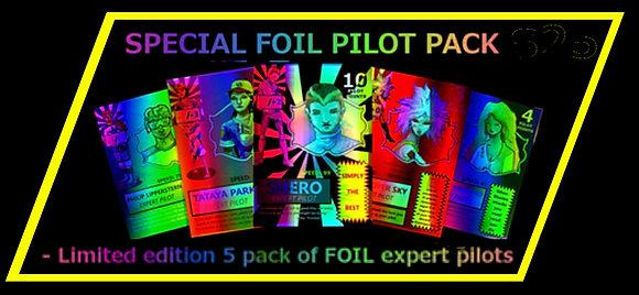 Limited Edition Foil Pilot Pack