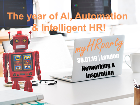myHRparty 30.01.19 – The year of AI, Automation & Intelligent HR!