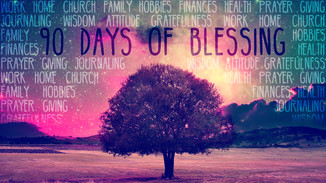 90 Days of Blessing