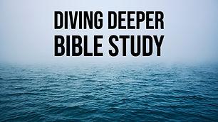 Diving Deeper Bible Study No Time.jpg