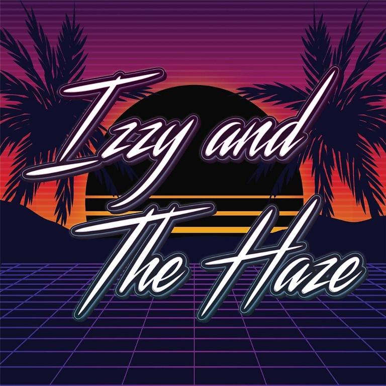 Izzy and The Haze!!