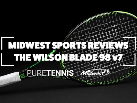 Midwest Sports Reviews the Wilson Blade 98 v7
