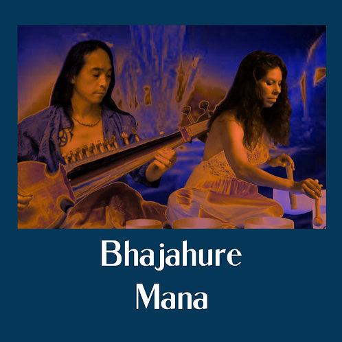 Bhajahure Mana