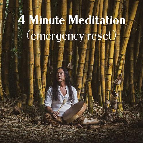 4 Minute Meditation (stress reducuer)