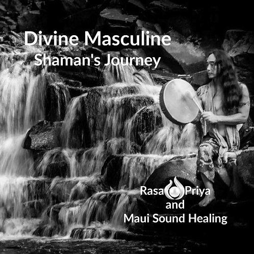 Divine Masculine- Shaman's Journey