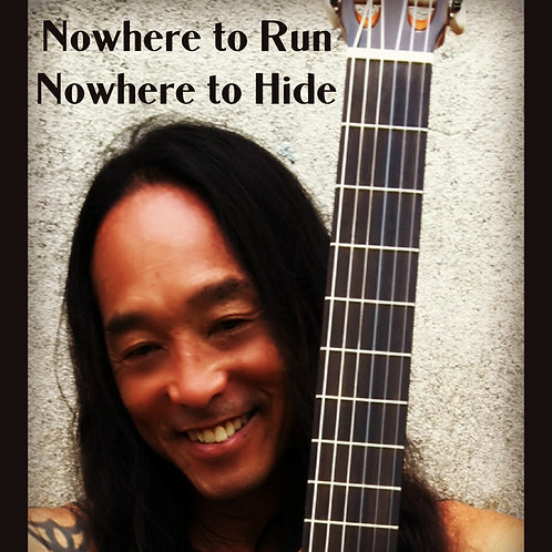 Nowhere to Run, Nowhere to Hide