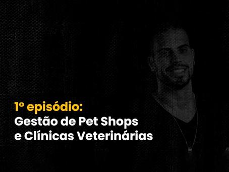 PAPO PET | Ep.1 – Luciana Torres: Como melhorar a Gestão de Pet Shops?