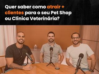 RESENHA PET | Ep.3 – Eduardo Bachur e Marco Domingues: Como atrair + clientes para o seu Pet Shop