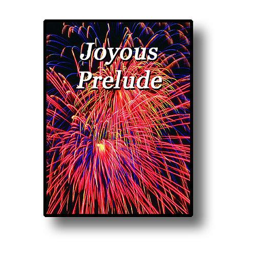Joyous Prelude