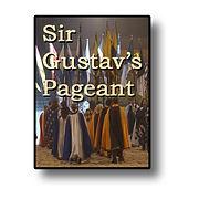 Sir Gustav's Pageant