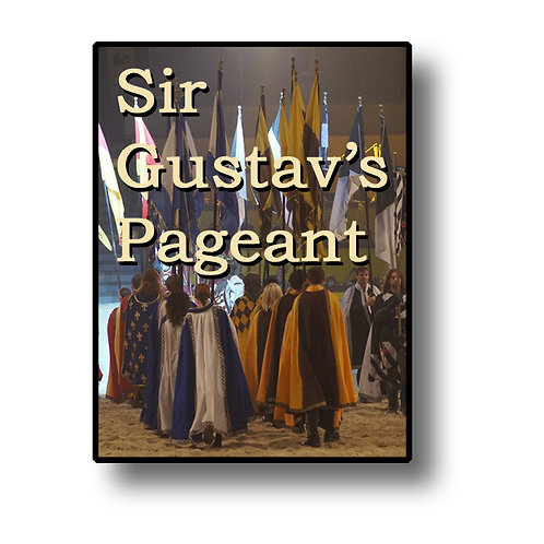 Sir Gustav's Pageant