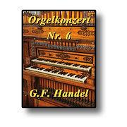 Orgelkonzert Nr.6