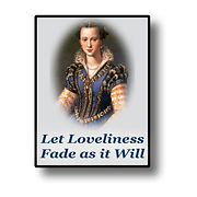 Let Loveliness Fade