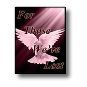 For Those We've Lost
