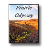 Prairie Odyssey