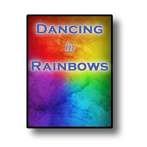 Dancing In Rainbows