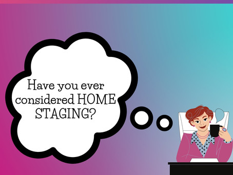What about HOME STAGING?