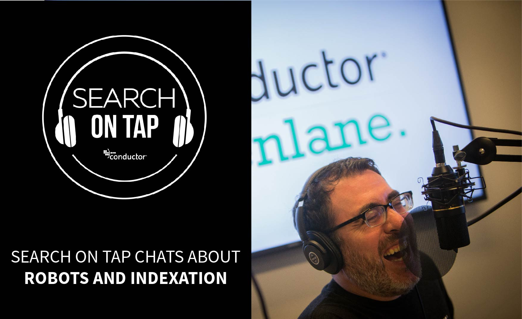 Technical Concerns: Robots and Indexation - Search On Tap Podcast - Ep 8