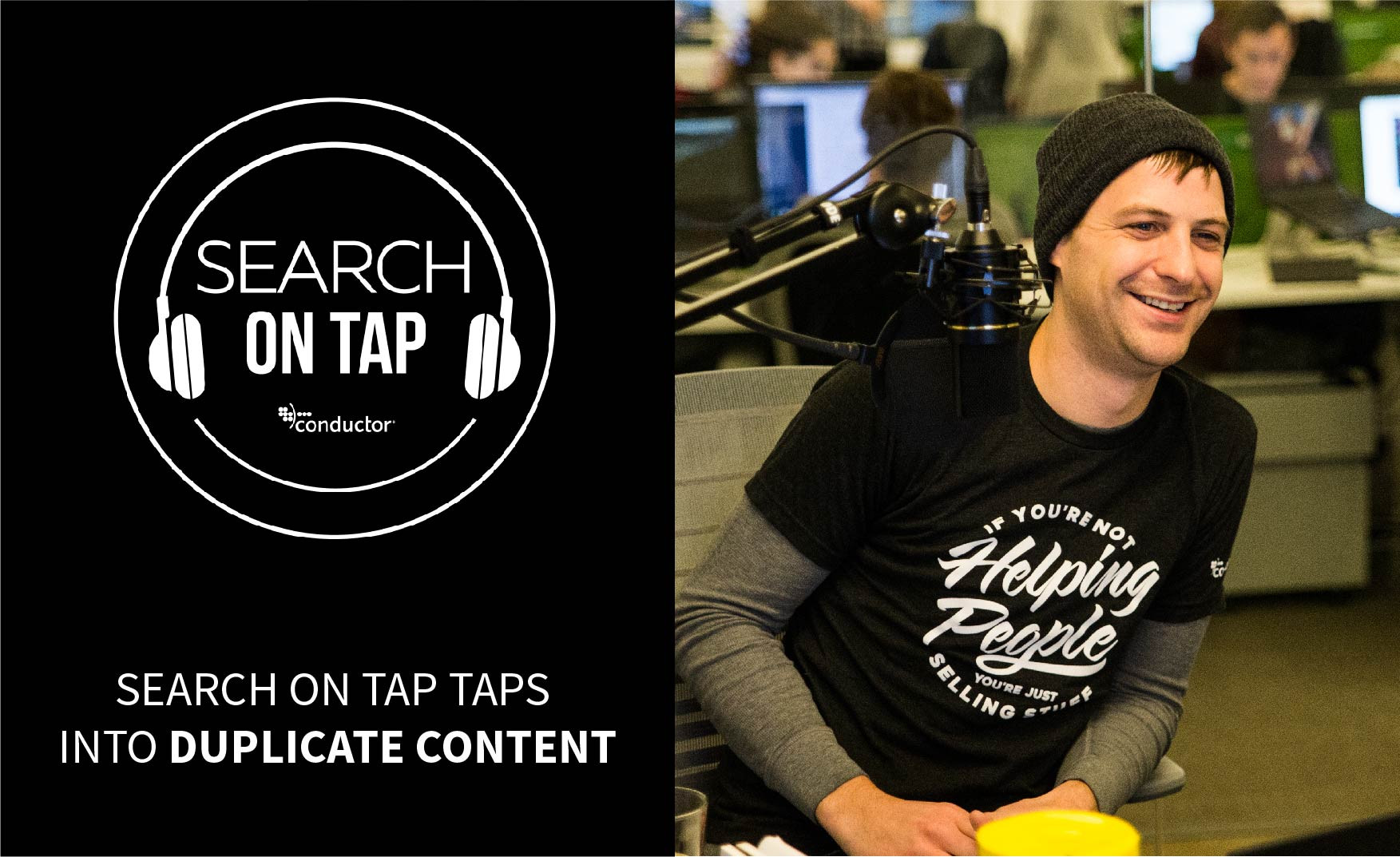 Duplicate Content's a Problem. You Can Say That Again. (But Don't) - Search On Tap Podcast - Ep 1