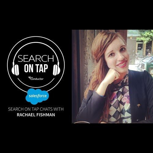 Impacting SEO At One Of The Largest Companies In The World w/ Rachael Fishman - Search On Tap Podcast - Ep 20
