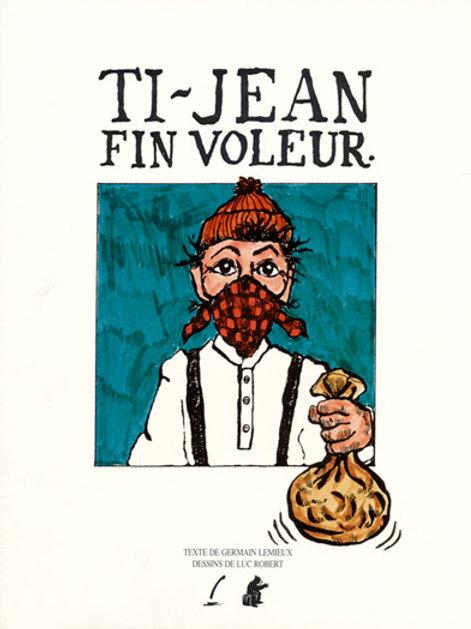 Ti-Jean fin voleur