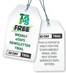 Sign-up for a 30 day trial of the Weekly eTAPS Newsletter