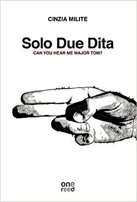 Libro Solo due dita di Cinzia Milite