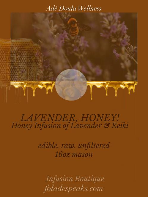 LAVENDER, HONEY!