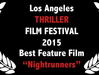 NIGHTRUNNERS wins BEST FEATURE at the LA Thriller Film Festival!
