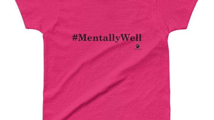 #MentallyWell