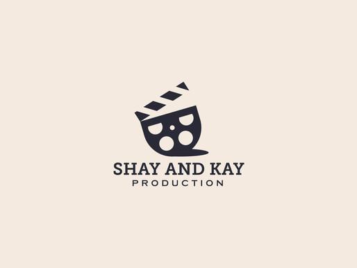 Shay and Kay Production