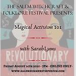 7PM - Magical Activism 101