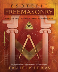 Esoteric Freemasonry - Rituals & Practices for a Deeper Understanding