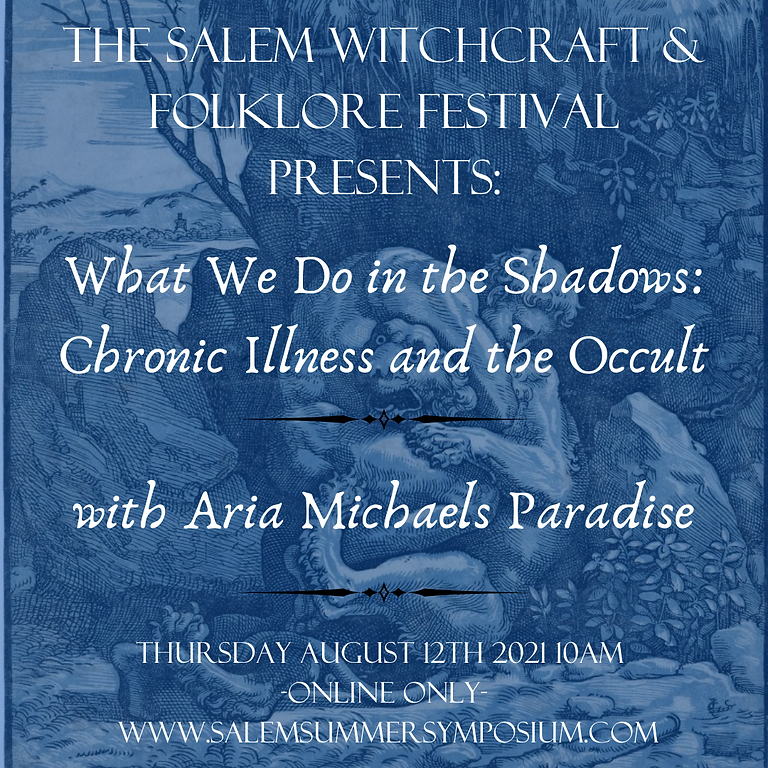 What We Do In the Shadows: Chronic Illness & The Occult with Aria Michaels Paradise