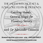 4PM - Catching Hands: Gestural Magic for Planetary Sorcery