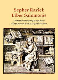 Sepher Raziel: Liber Salomonis (hardcover)