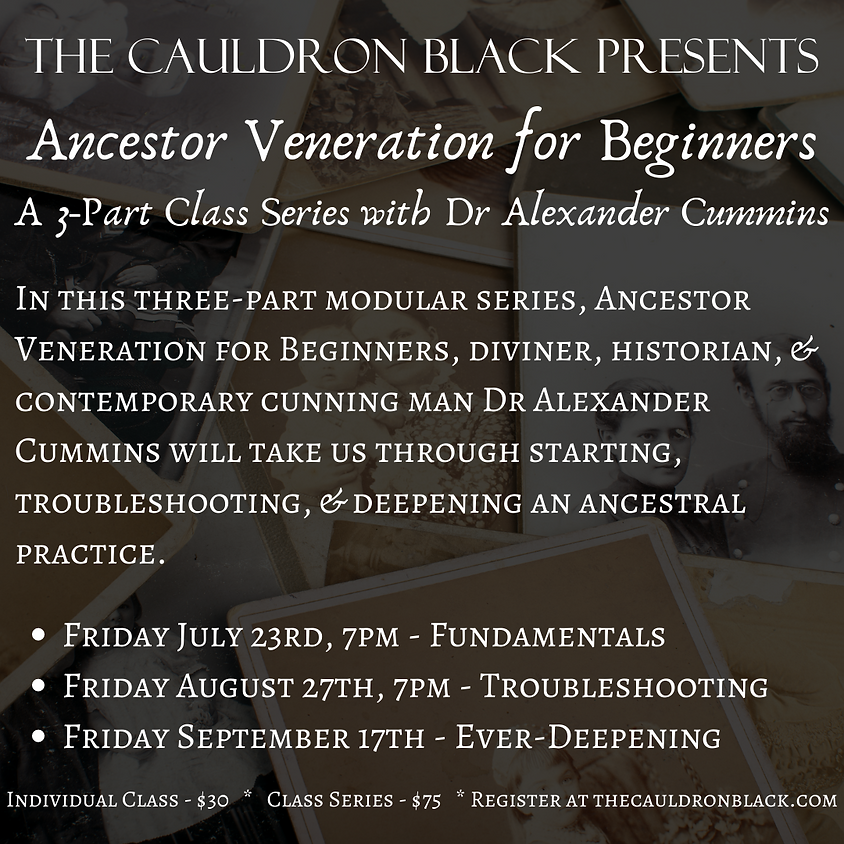 Ancestor Veneration for Beginners: A Three-Part Class Series with Dr Alexander Cummins