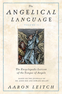 The Angelical Language, Volume 2 (hardcover)