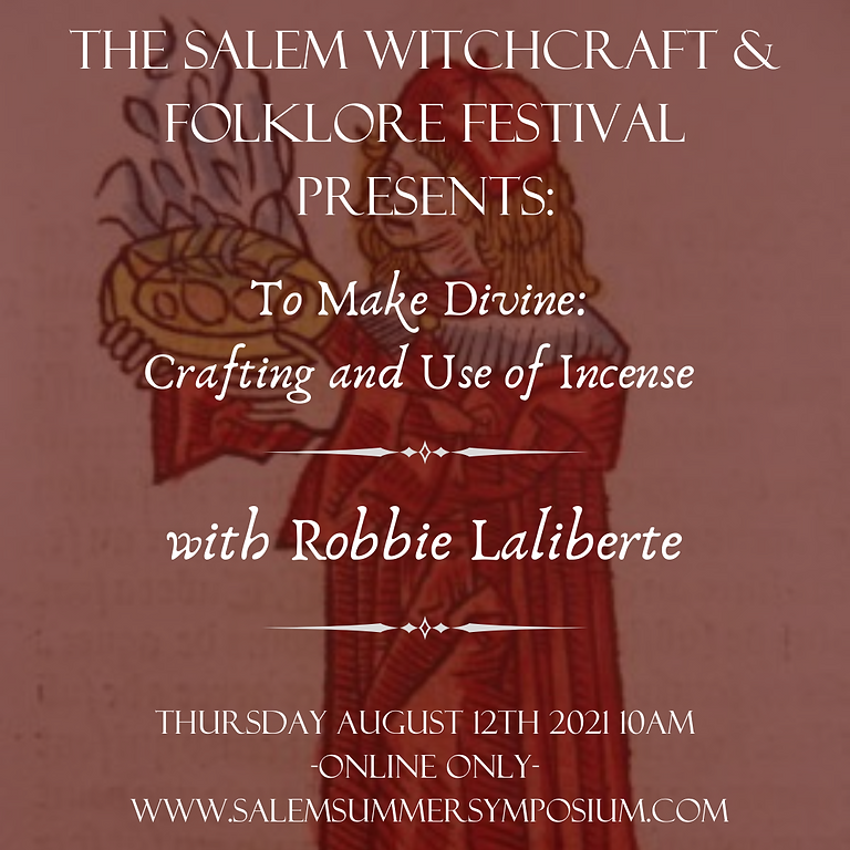 To Make Divine: Crafting and Use of Incense