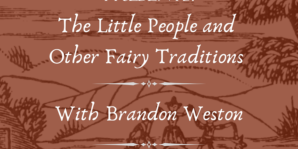 The Little People and Other Fairy Traditions in the Ozarks