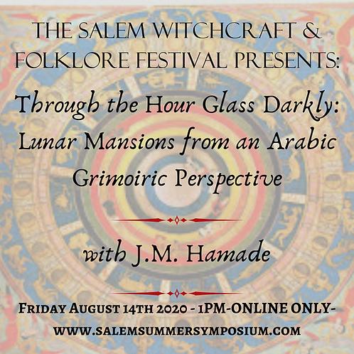 1pm - Through A Glass Darkly:Lunar Mansions from an Arabic Grimoiric Perspective