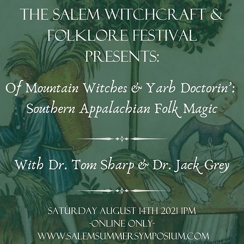 Of Mountain Witches and Yarb Doctorin': Southern Appalachian Folk Magic
