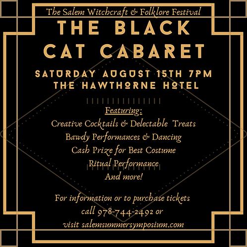 The Black Cat Cabaret - Bronze Level, Saturday August 10th 8pm