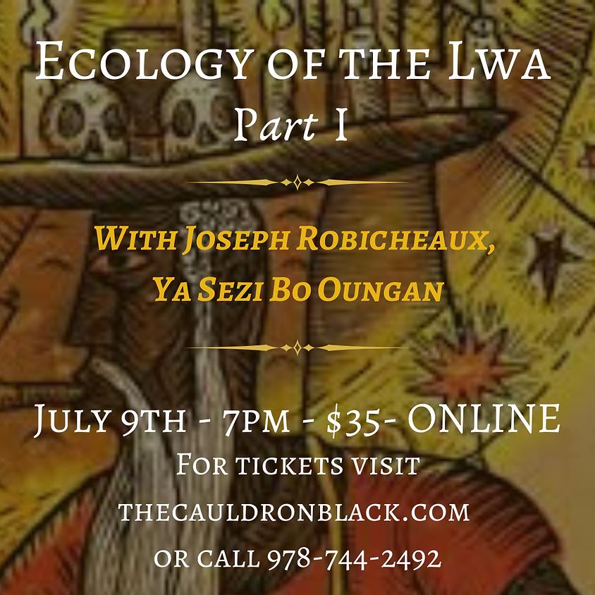 Ecology of the Lwa 101: Part I with Joseph Robicheaux, Ya Sezi Bo Oungan
