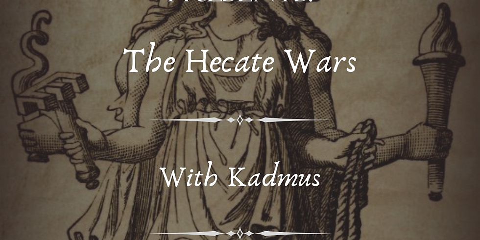 The Hecate Wars
