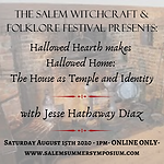 1PM - Hallowed Hearth makes Hallowed Home: The House as Temple & Identity