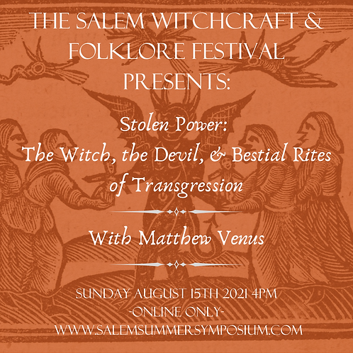 Stolen Power: The Witch, the Devil, and Bestial Rites of Transgression