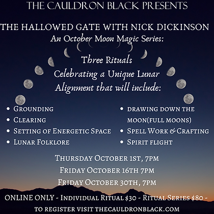 The Hallowed Gate: An October Moon Magic Series with Nick Dickinson