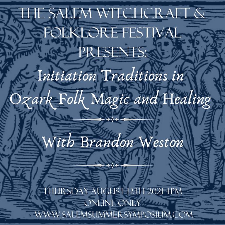 Initiation Traditions in Ozark Folk Ma