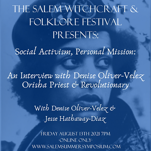 Social Activism, Personal Mission: Interview w/Denise Oliver-Velez Orisha Priest